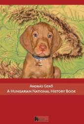 A Hungarian National History Book (ISBN: 9786155118340)