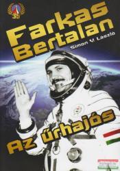 Farkas Bertalan. Az űrhajós (2015)