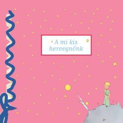 A mi kis hercegnőnk /Babanapló (ISBN: 9789631199949)