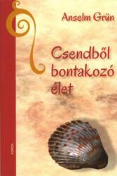 Csendből bontakozó élet (ISBN: 9786155045615)