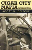 Cigar City Mafia - A Complete History of the Tampa Underworld (ISBN: 9781569802878)