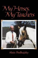 My Horses, My Teachers (ISBN: 9781570760914)