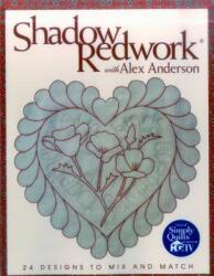 Shadow Redwork with Alex Anderson (ISBN: 9781571201560)