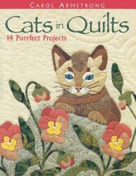Cats in Quilts. 14 Purrfect Projects (ISBN: 9781571201751)