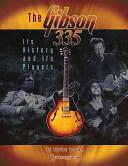 Gibson 335 - Adrian Ingram (ISBN: 9781574241457)