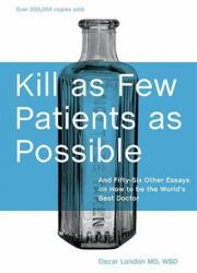 Kill as Few Patients as Possible - Oscar London (ISBN: 9781580089173)