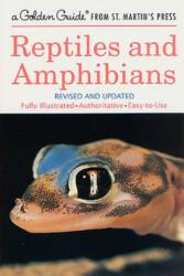 Reptiles & Amphibians - Herbert Spencer Zim, Hobart M. Smith, James Gordon Irving (ISBN: 9781582381312)