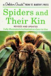 Spiders and Their Kin (ISBN: 9781582381565)