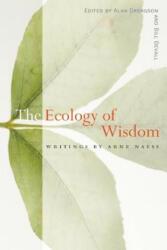 Ecology of Wisdom - Arne Naess (ISBN: 9781582435923)