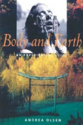 Body and Earth (ISBN: 9781584650102)