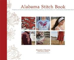 Alabama Stitch Book - Natalie Chanin (ISBN: 9781584796381)