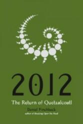 2012, English edition - Daniel Pinchbeck (ISBN: 9781585425921)