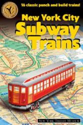 New York City Subway Trains: 12 Classic Punch-And-Build Trains (ISBN: 9781586853242)