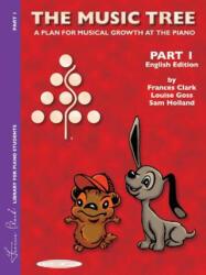 MUSIC TREE THE PART 1 ENGLISH EDITION - GOSS & HOLLAN CLARK (ISBN: 9781589510203)