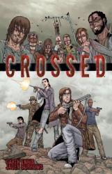 Crossed, Volume 1 (ISBN: 9781592910908)