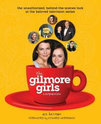 The Gilmore Girls Companion (ISBN: 9781593936167)