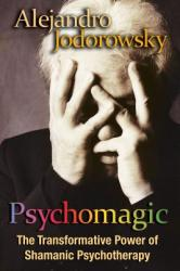 Psychomagic (ISBN: 9781594773365)