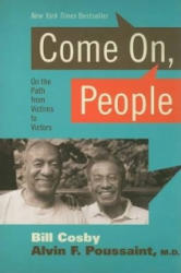 Come on People - Poussaint, Alvin F, M. D (ISBN: 9781595551863)