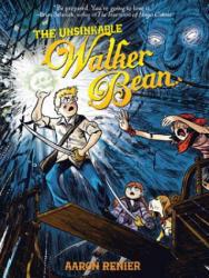 The Unsinkable Walker Bean (ISBN: 9781596434530)