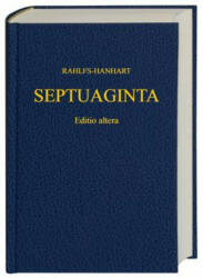 Septuaginta - A. Rahlfs, R. Hanhart, Institute for NT Textual Research Munste (ISBN: 9781598561807)