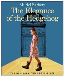 The Elegance of the Hedgehog (ISBN: 9781598879254)