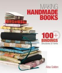 Making Handmade Books (ISBN: 9781600595875)