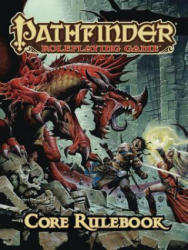 Pathfinder Roleplaying Game: Core Rulebook (ISBN: 9781601251503)
