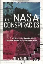 The NASA Conspiracies: The Truth Behind the Moon Landings, Censored Photos, and the Face on Mars (ISBN: 9781601631497)