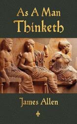As a Man Thinketh (ISBN: 9781603863667)