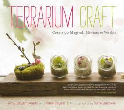 Terrarium Craft (ISBN: 9781604692341)