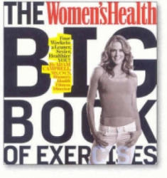 "Women's Health"" Big Book of Exercises (ISBN: 9781605295497)"