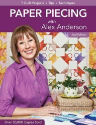 Paper Piecing With Alex Anderson 2ed - Alex Anderson (ISBN: 9781607051787)
