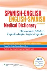 Spanish-English English-Spanish Medical Dictionary - Diccionario Medico Espanol-Ingles Ingles-Espanol (ISBN: 9781608311293)