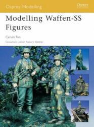 Modelling Waffen-SS Figures - Calvin Tan (ISBN: 9781841768373)