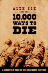 10, 000 Ways to Die (ISBN: 9781842433041)