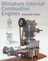 Miniature Internal Combustion Engines (ISBN: 9781861269218)