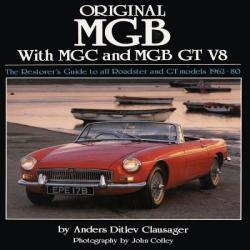 Original MGB with MGC and MGB GT V8 (ISBN: 9781906133184)