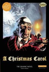 A Christmas Carol the Graphic Novel: Original Text (ISBN: 9781906332518)