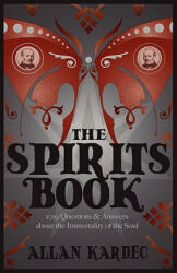 The Spirits Book (ISBN: 9781907355981)