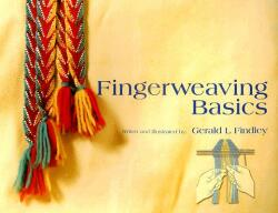 Fingerweaving Basics (ISBN: 9781929572083)