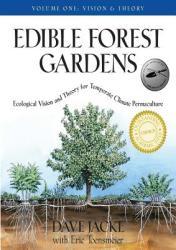 Edible Forest Gardens Vol. 1 - Dave Jacke (ISBN: 9781931498791)