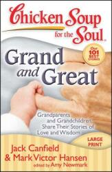 Grand and Great - Jack Canfield, Mark Victor Hansen, Amy Newmark (ISBN: 9781935096092)