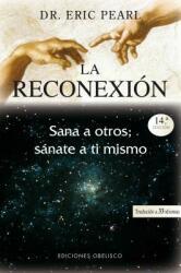 La Reconexion = The Reconnection (ISBN: 9788497773461)