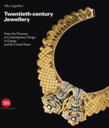 Twentieth-century Jewellery - Alba Cappellieri (ISBN: 9788861305328)