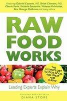 Raw Food Works (ISBN: 9789081337625)