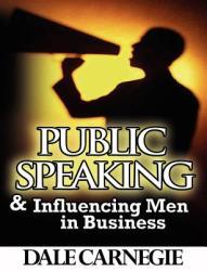 Public Speaking Influencing Men in Business (ISBN: 9789562915359)