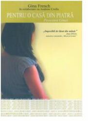 Pentru O Casa De Piatra-Povestea Ginei (2007)