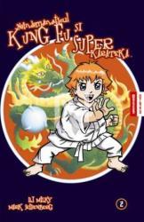 Neîndemanaticul Kung Fu și Superkarateka - vol 2 (2008)