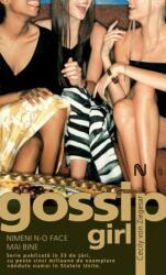 Gossip Girl. Nimeni n-o face mai bine (2009)