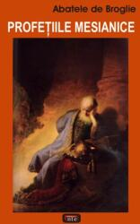 Profeţiile mesianice (2008)